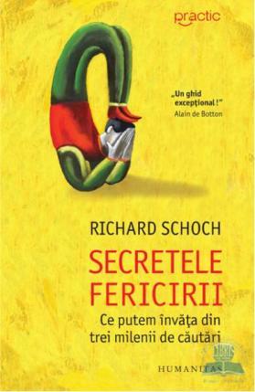 Richard Schoch - Secretele fericirii