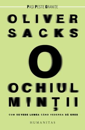 Oliver Sacks - Ochiul mintii