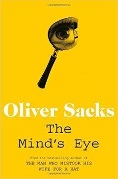 Oliver Sacks - The Mind's Eye