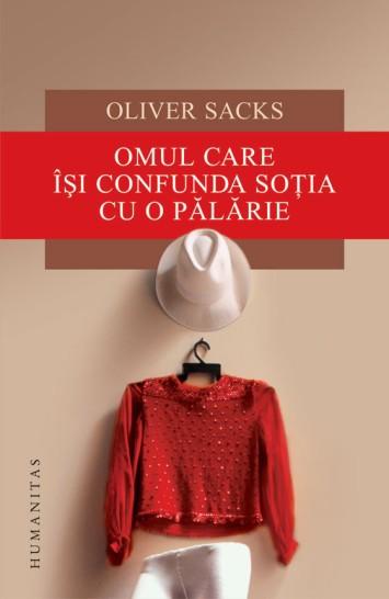 oliver-sacks-omul-care-isi-confunda-sotia-cu-o-palarie-carte