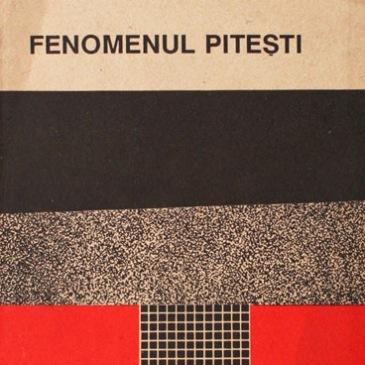 Fenomenul Pitesti Virgil Ierunca My Weekly Book