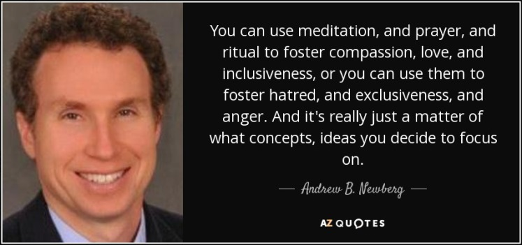 quote-you-can-use-meditation-and-prayer-and-ritual-to-foster-compassion-love-and-inclusiveness-andrew-b-newberg-158-75-54