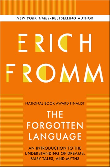Erich Fromm - The-forgotten-language